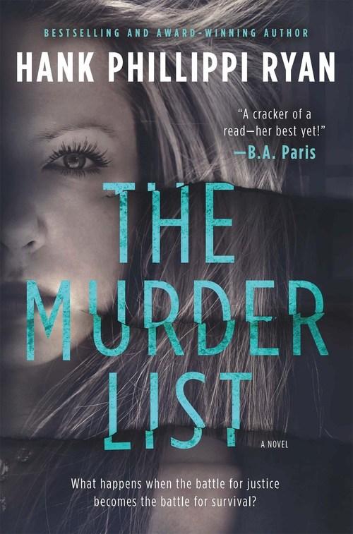 The Murder List by Hank Phillippi Ryan