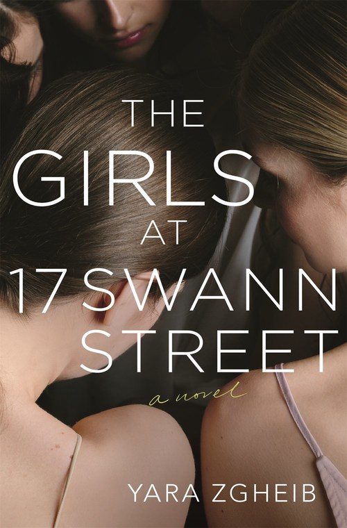 The Girls at 17 Swann Street by Yara Zgheib