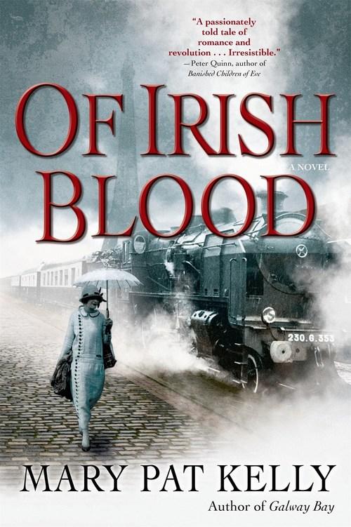 Of Irish Blood by Mary Pat Kelly