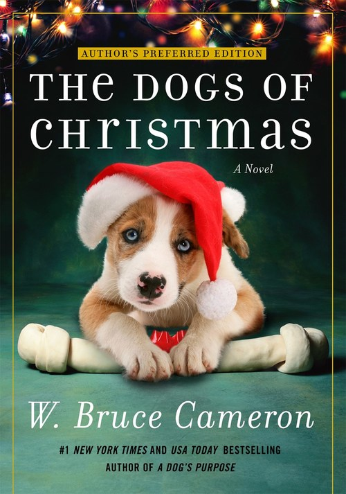 The Dogs of Christmas by W. Bruce Cameron
