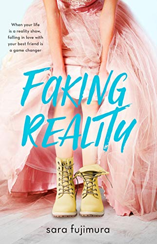 Faking Reality by Sara Fujimura