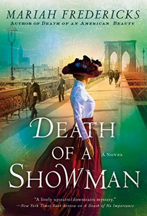 Death of a Showman by Mariah Fredericks