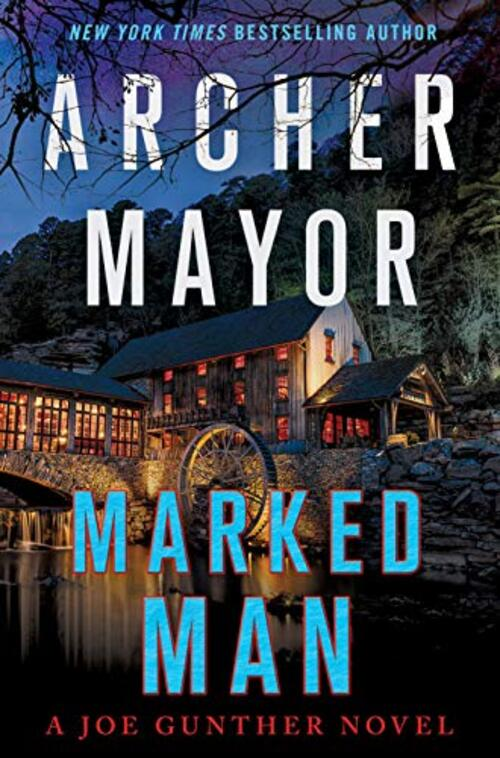 Marked Man by Archer Mayor