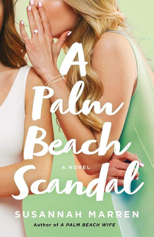 A Palm Beach Scandal by Susannah Marren