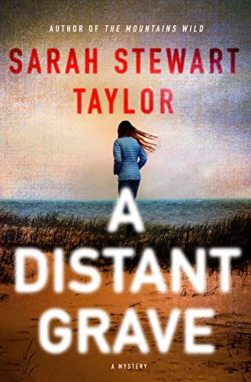 A Distant Grave by Sarah Stewart Taylor