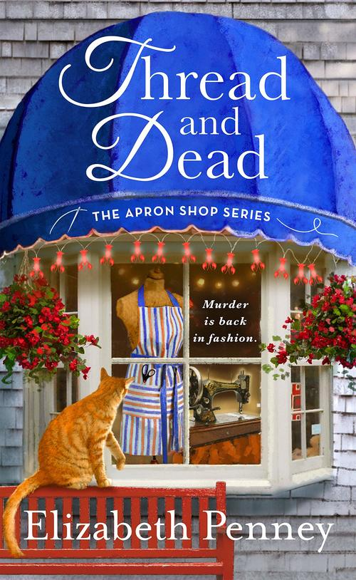 Thread and Dead by Elizabeth Penney