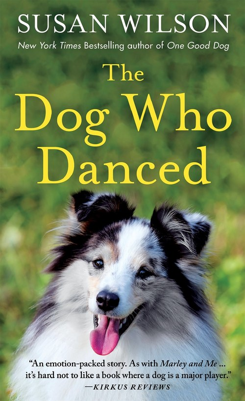 The Dog Who Danced by Susan Wilson