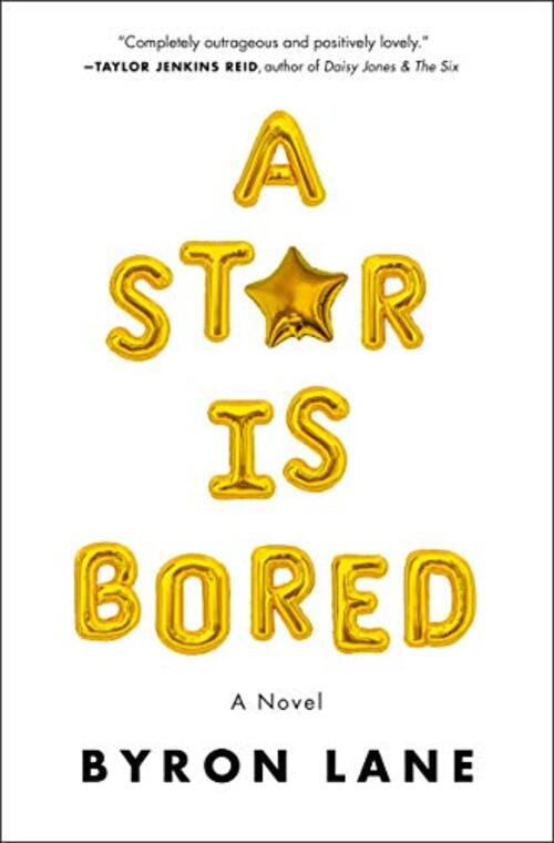A Star Is Bored by Byron Lane
