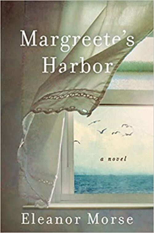 Margreete's Harbor by Eleanor Morse