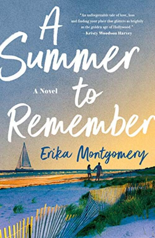 A Summer to Remember by Erika Montgomery