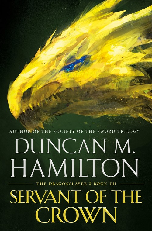 Servant of the Crown by Duncan M. Hamilton