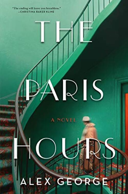The Paris Hours by Alex George