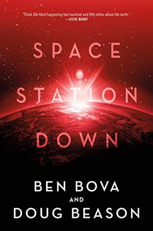 Space Station Down by Ben Bova