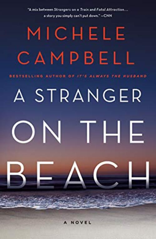 A Stranger on the Beach by Michele Campbell