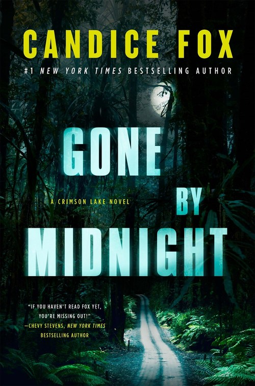 Gone by Midnight by Candice Fox