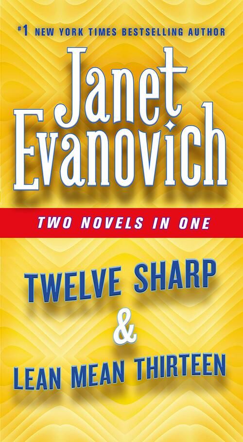 Twelve Sharp & Lean Mean Thirteen by Janet Evanovich