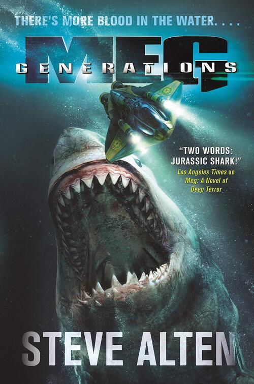 MEG: Generations by Steve Alten