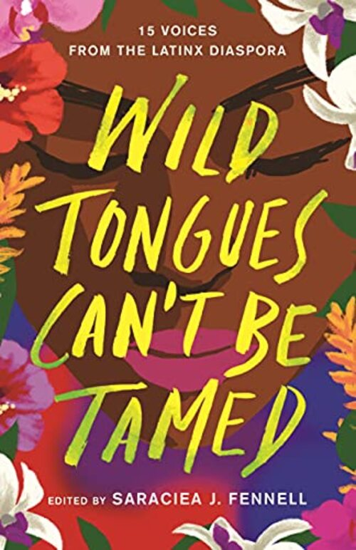 Wild Tongues Can't Be Tamed by Saraciea J. Fennell