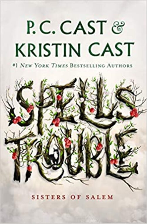 Spells Trouble by P.C. Cast