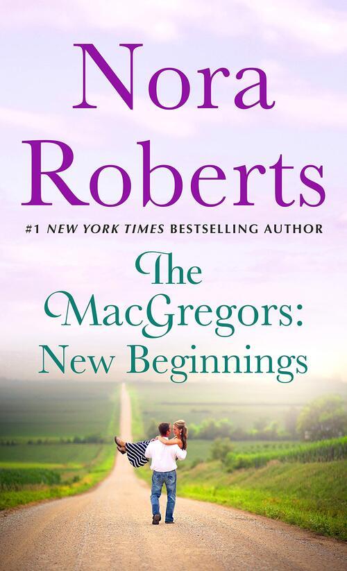 The MacGregors: New Beginnings