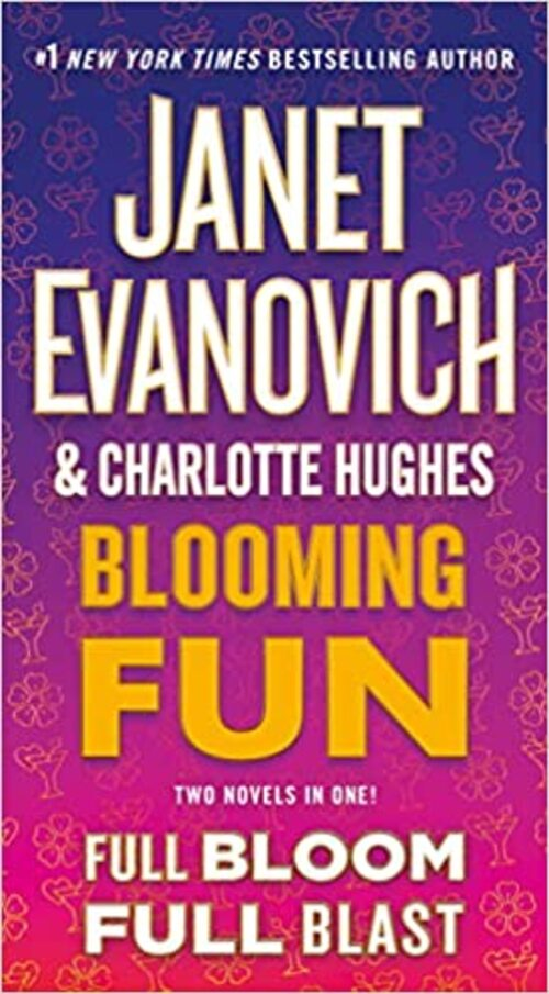 Blooming Fun by Janet Evanovich