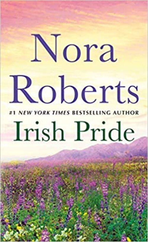 Irish Pride by Nora Roberts