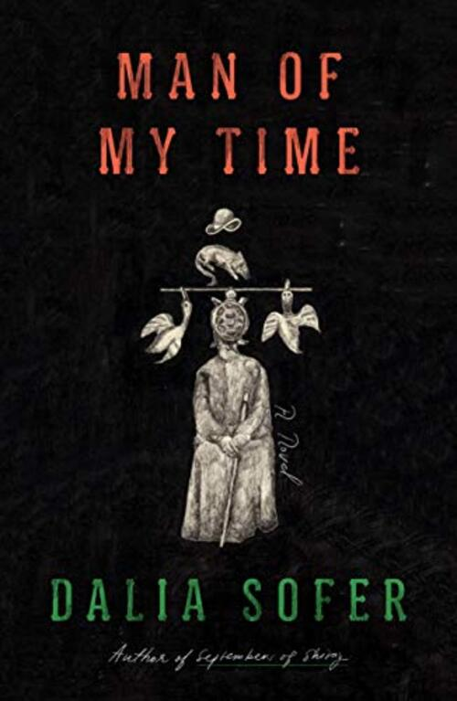 Man of My Time by Dalia Sofer