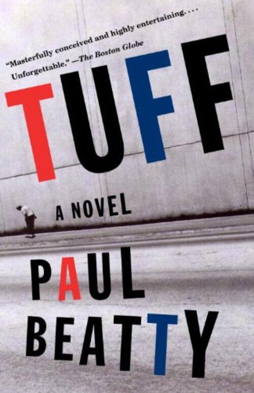Tuff by Paul Beatty