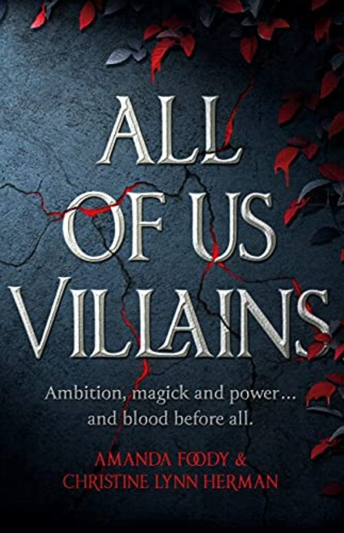 All of Us Villains by Amanda Foody