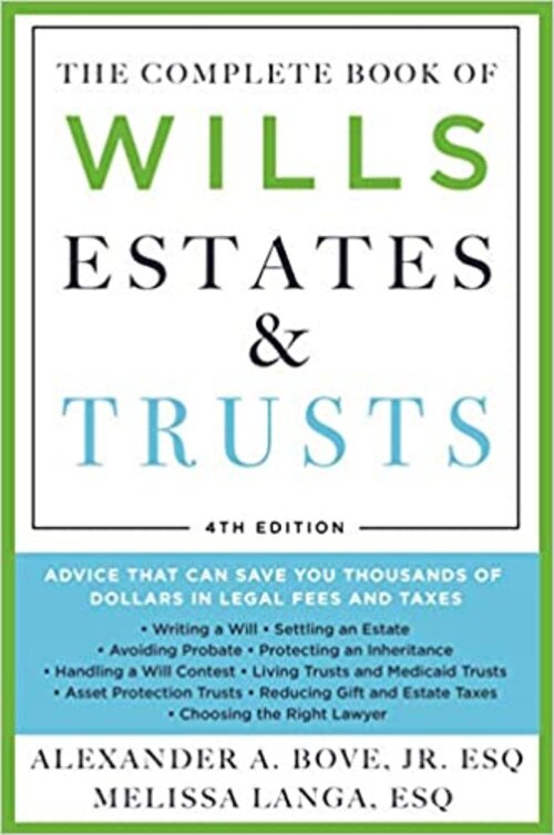 The Complete Book of Wills, Estates & Trusts (4th Edition)