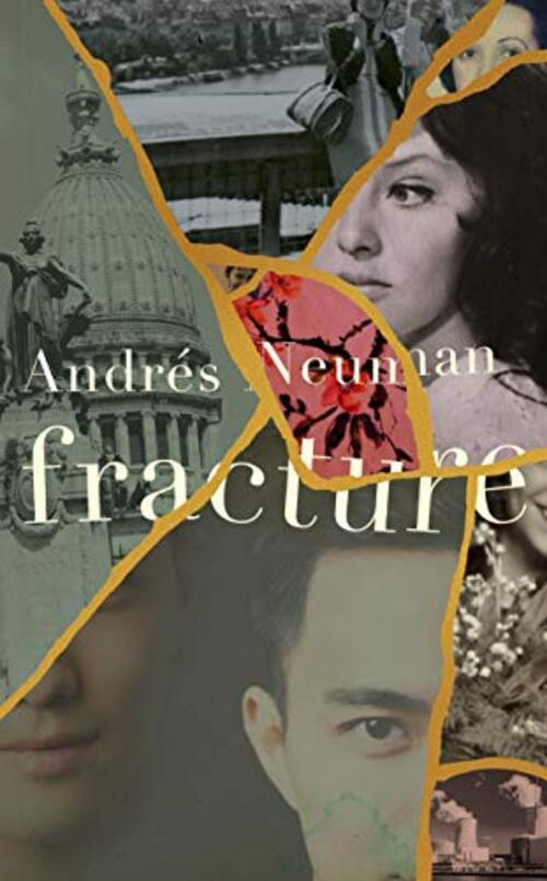 Fracture by Andrs Neuman