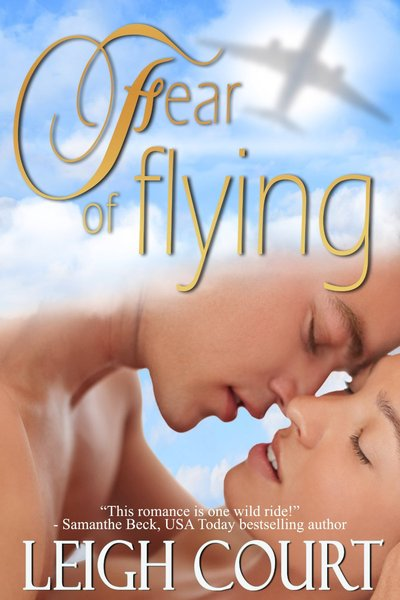 Fear Of Flying by Leigh Court