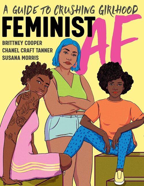 Feminist AF by Brittney Cooper