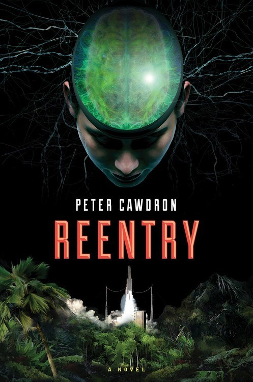 Reentry by Peter Cawdron