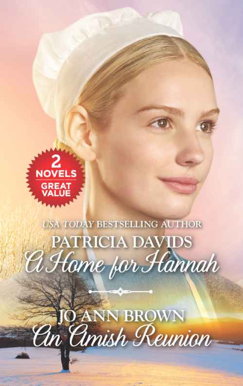 A Home for Hannah and An Amish Reunion by Patricia Davids