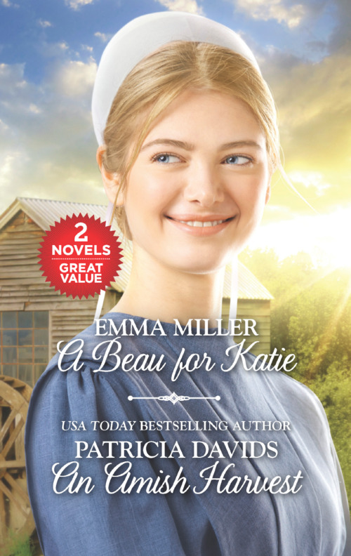 A Beau for Katie and An Amish Harvest by Patricia Davids