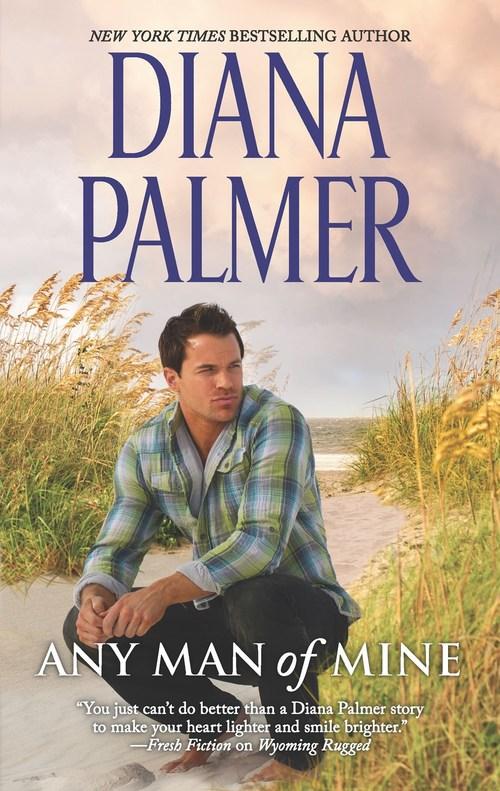 Any Man of Mine by Diana Palmer