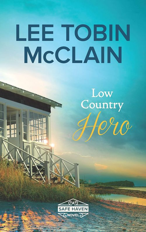 Low Country Hero by Lee Tobin McClain