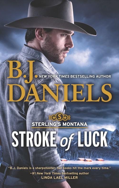 Stroke of Luck by B.J. Daniels