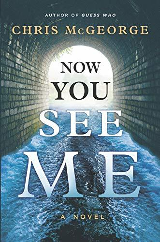 Now You See Me by Chris McGeorge