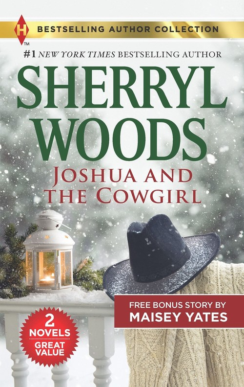 Joshua and the Cowgirl & Seduce Me, Cowboy by Sherryl Woods
