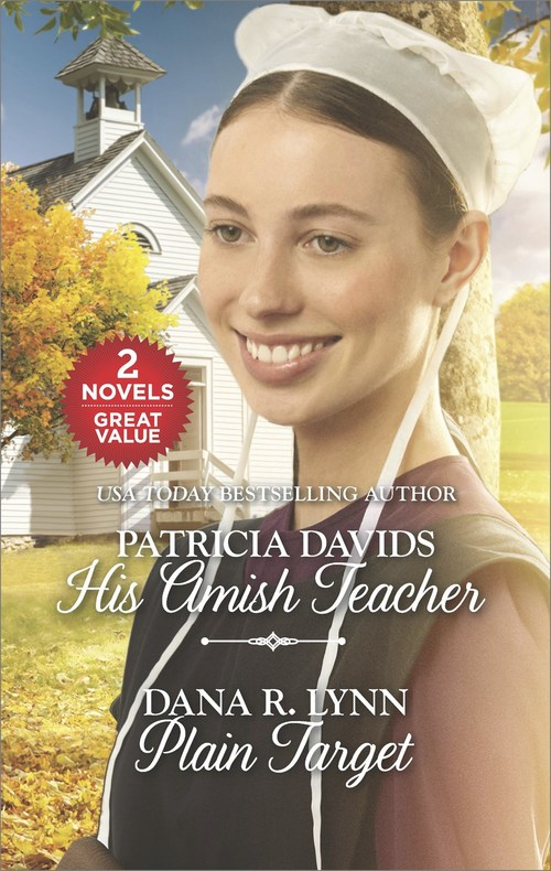His Amish Teacher and Plain Target by Patricia Davids