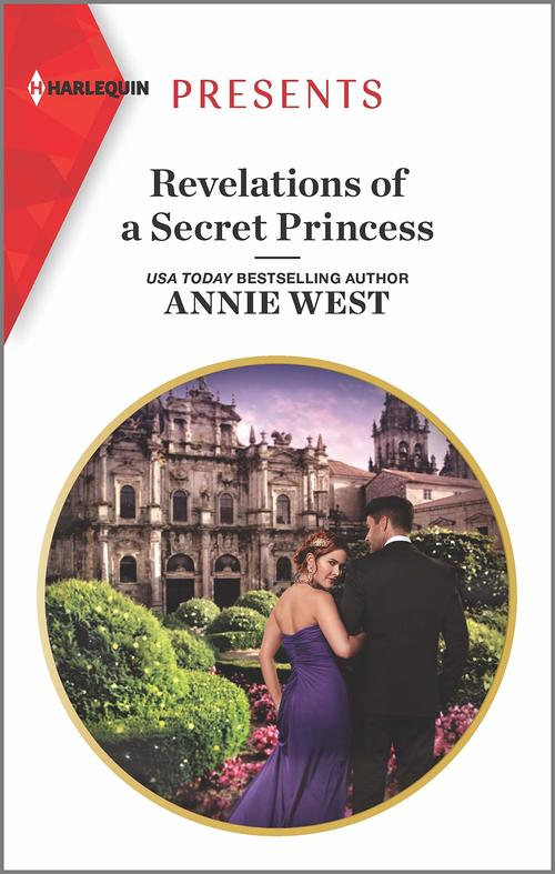 Revelations of a Secret Princess by Annie West