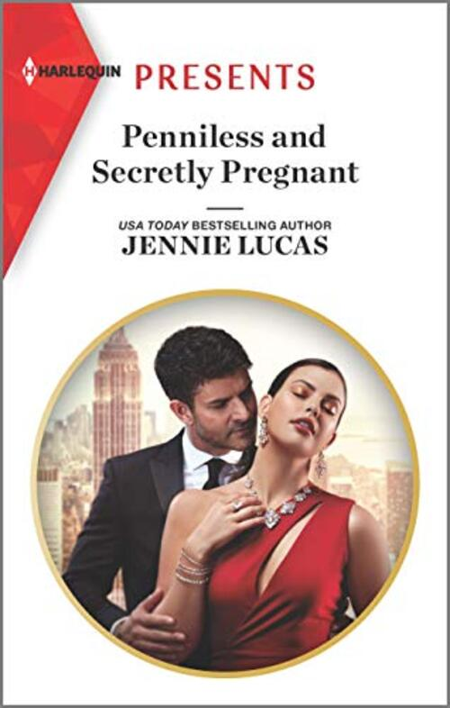 Penniless and Secretly Pregnant by Jennie Lucas