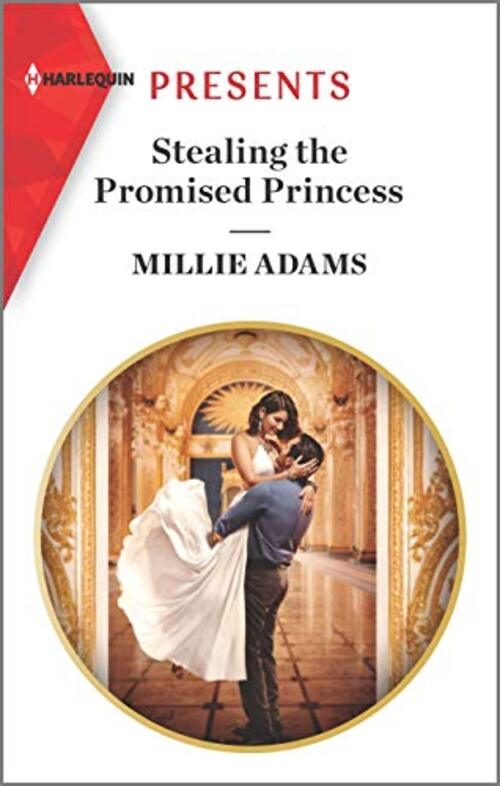 Stealing the Promised Princess by Millie Adams