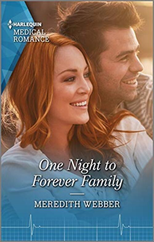 One Night to Forever Family by Meredith Webber