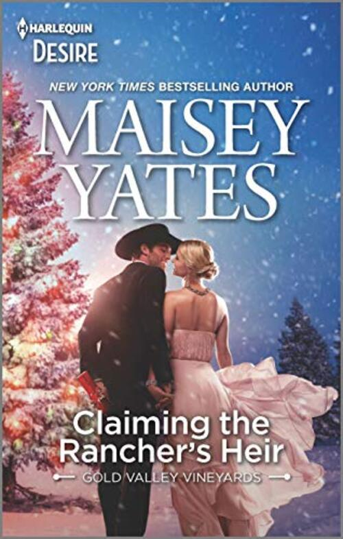 Claiming the Rancher's Heir & Rancher's Wild Secret by Maisey Yates