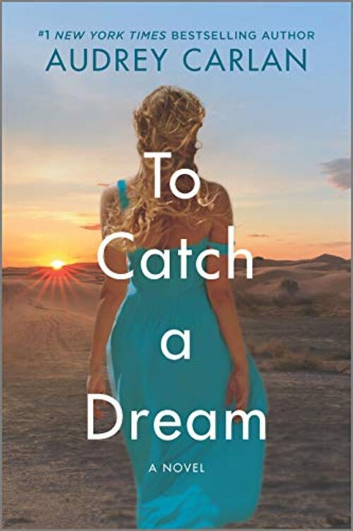 To Catch a Dream