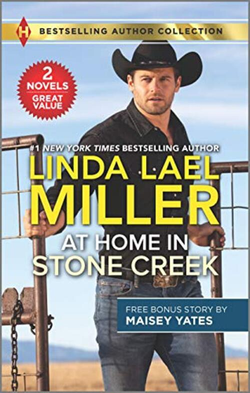 At Home in Stone Creek & Rancher's Wild Secret by Linda Lael Miller
