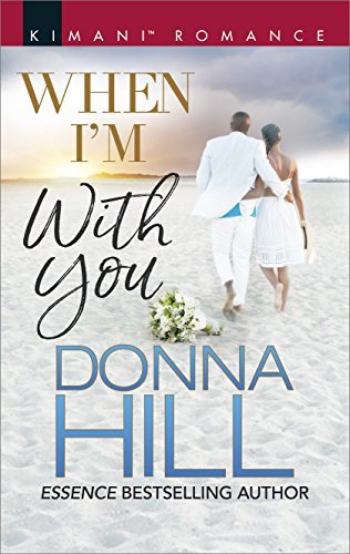 When I'm with You by Donna Hill